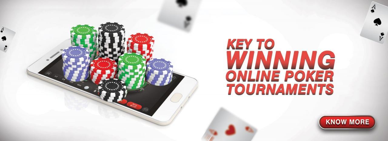 Key To Winning Online Poker Tournament By Spartan Poker